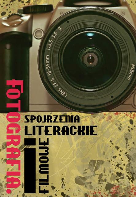 Okładka Fotografia. Spojrzenia Literackie iFilmowe