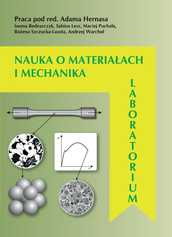 Okładka Nauka omateriałach imechanika. Laboratorium. Wydanie II uzupełnione
