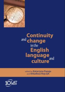 Okładka Continuity and change in the English language and culture