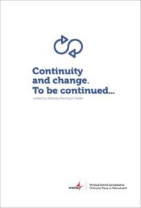 Okładka Continuity and change. Tobe continued…