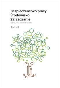 Okładka Bezpieczeństwo pracy – środowisko – zarządzanie. T. II