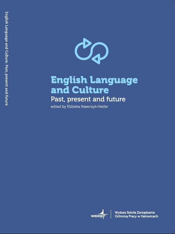 Okładka English Language and Culture. Past, present and future